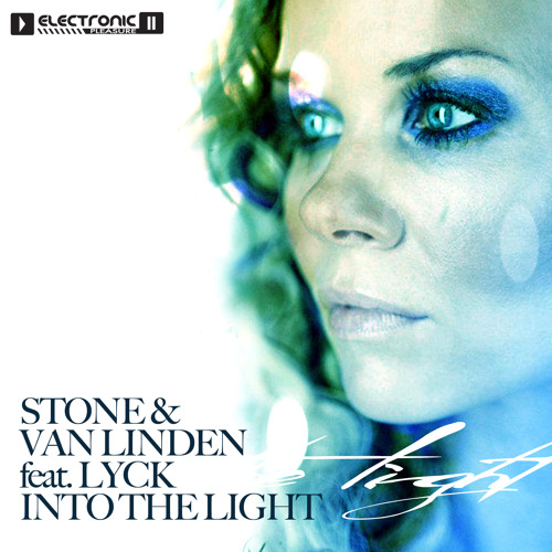 Stone & van Linden feat. Lyck - Into the light (Justin Vito & Re-fuge Mix) Preview