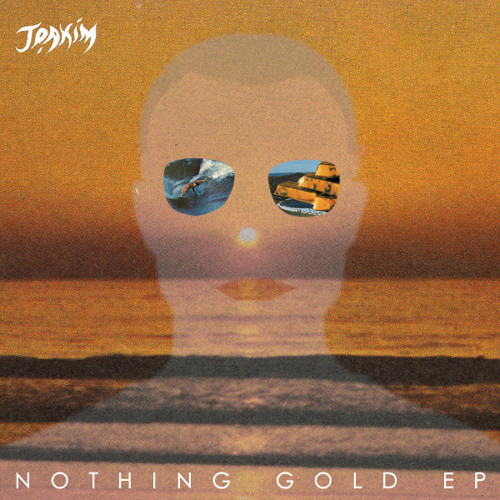 JOAKIM - Nothing Gold (Todd Terje mix)