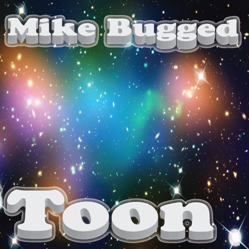 Mike Bugged - Toon