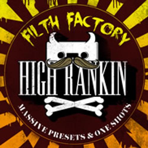 High Rankin's Filth Factory