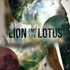 We Could Be The Fire by LION AND THE LOTUS