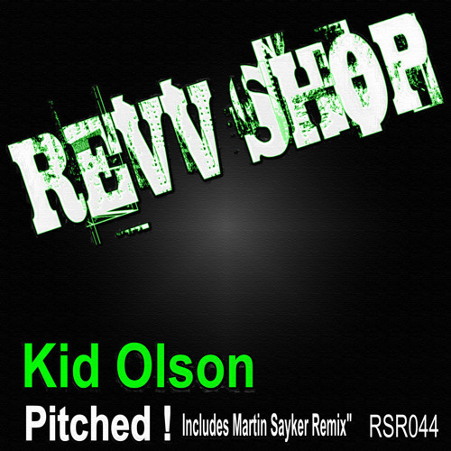 Kid Olson - Pitched (Martin Sayker Remix)