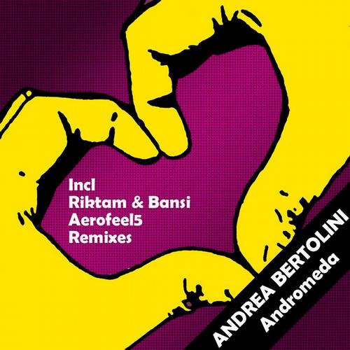 Andrea Bertolini - Andromeda (Original Mix/Aerofeel5/Riktam & Bansi Remixes)>>>OUT NOW<<<