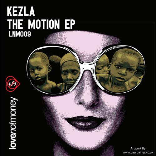 Kezla - The Motion (Oli Furness's rub-a-dub Remix)
