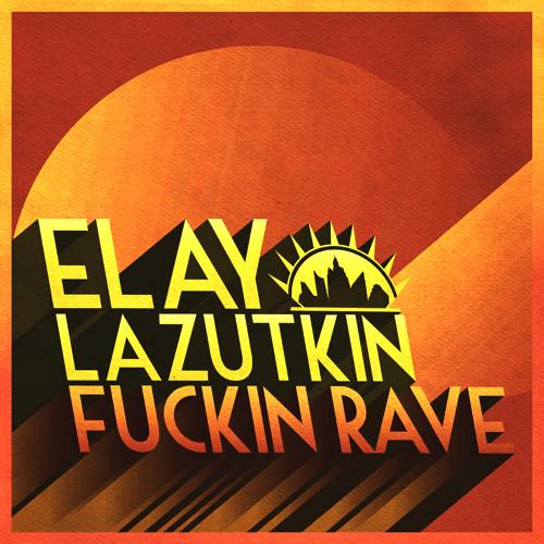 Elay Lazutkin - Crack (2012)