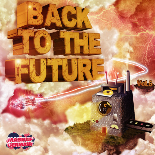 Mashup-Germany - BACK TO THE FUTURE PROMO MIX
