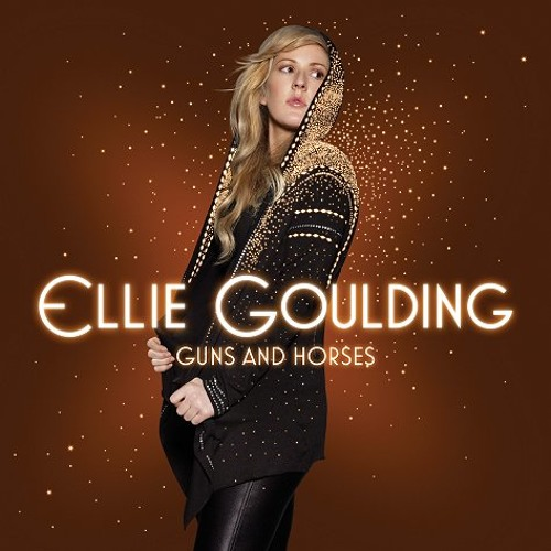 Ellie Goulding - Guns And Horses (Fethtrell Mix)