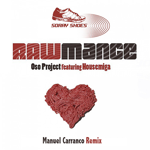 OSO Project - Rawmance (M Carranco Remix) (Promo Cut) - OUT NOW !!!