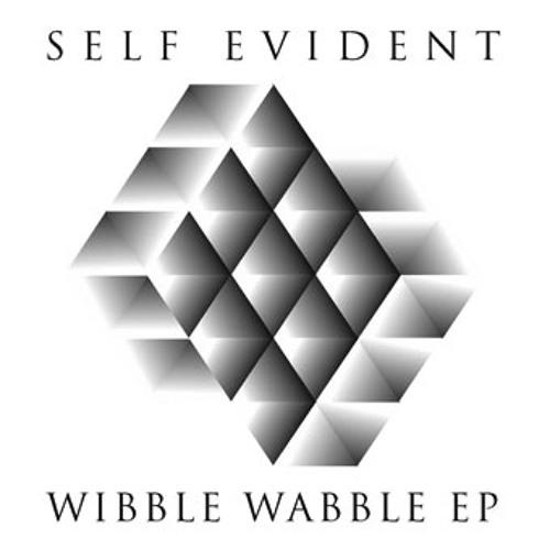 LJLGLB012: Self Evident - Wibble Wabble EP