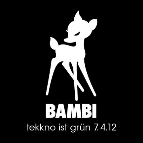 Bambi - Tekkno Ist Grün 7.4.12