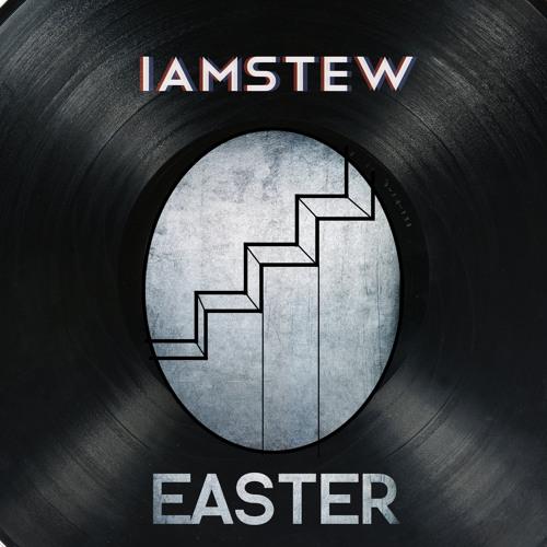 IAMSTEW - Easter