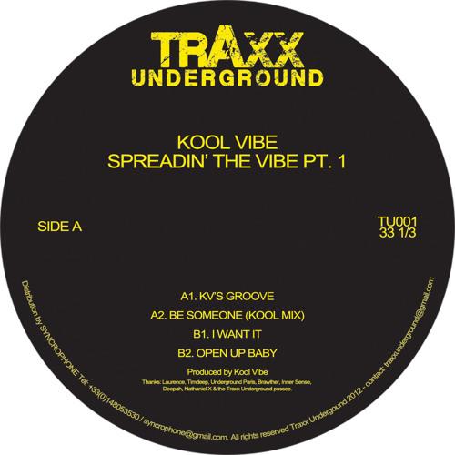Kool Vibe- Spreadin' the vibe pt.1 - Traxx Underground