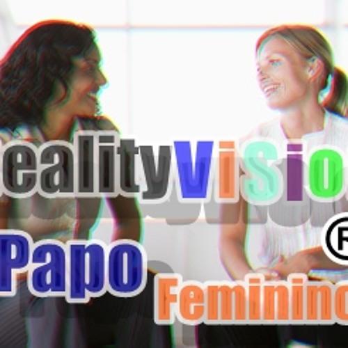 Reality Vision - Papo Feminino (Original Mix) @320Kbps Nomaster