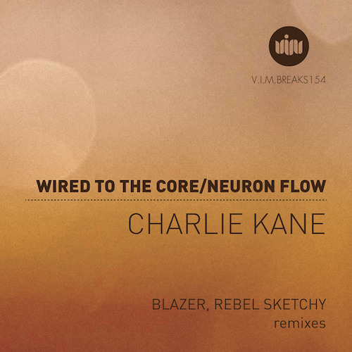 Charlie Kane - Wired to The Core (Blazer Remix)