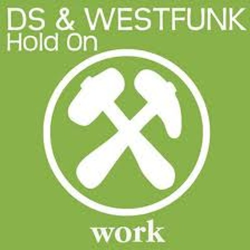 DS & Westfunk - Hold On