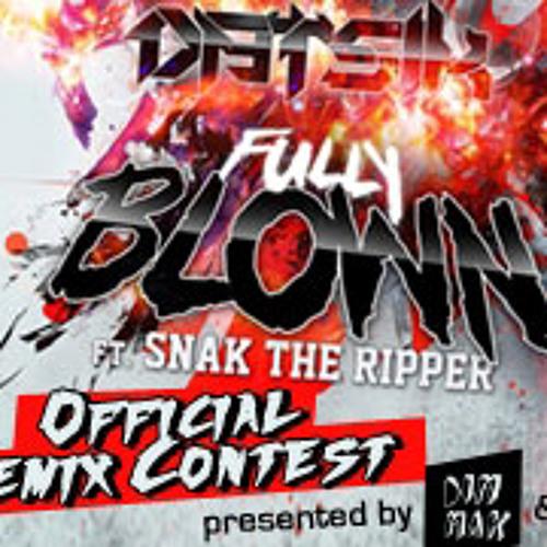 Datsik - Fully Blown feat. Snak The Ripper (The Frim Remix) - ARTISTdirect Contest Winner