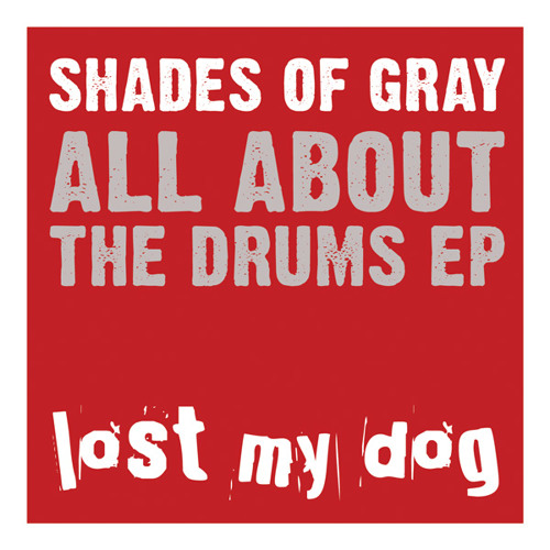 Shades Of Gray - Do This feat. Rodney O (Lost My Dog)
