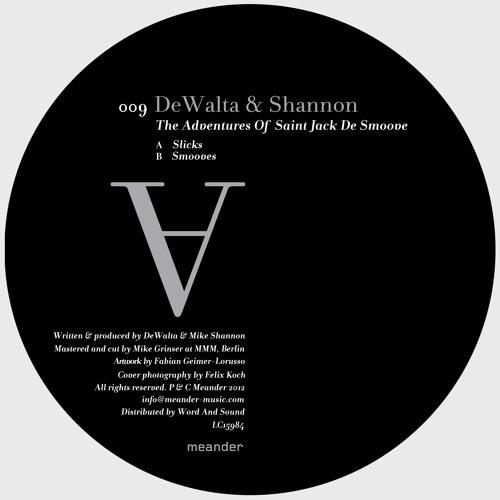 DeWalta & Shannon - Smooves (meander009)