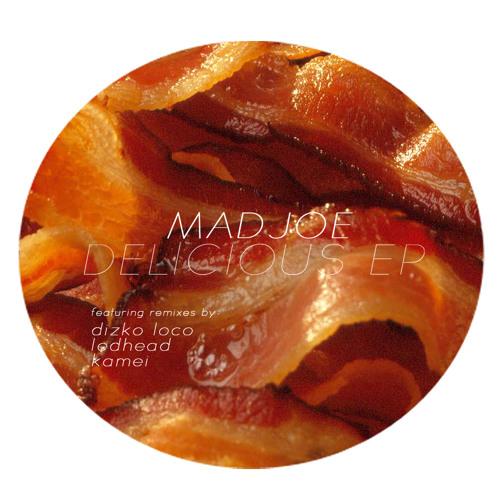 Mad Joe - Delicious (Dizko Loco Remix)