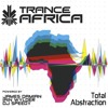 Total Abstraction Trance Africa Guestmix