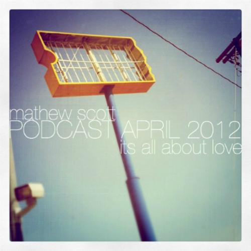 mathewscott podcast april 2012