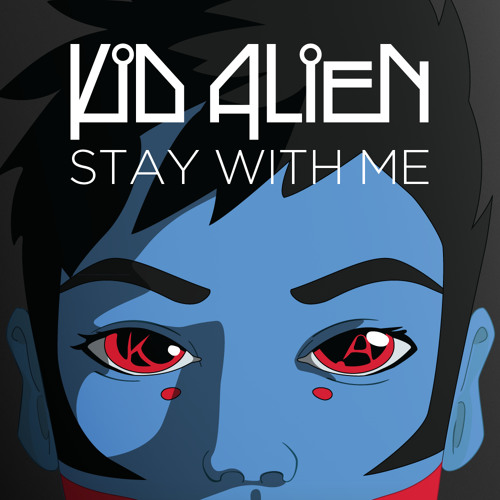 Kid Alien - Stay With Me (Original Mix) [LessThan3]