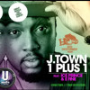 1+1 - J.TOWN Ft. Ice Prince & E-fine (U MEDIA Films Preview)