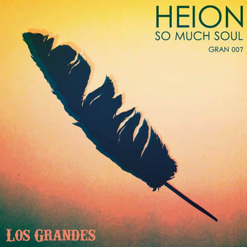 [GRAN 007] HEION - So Much Soul (Preview)