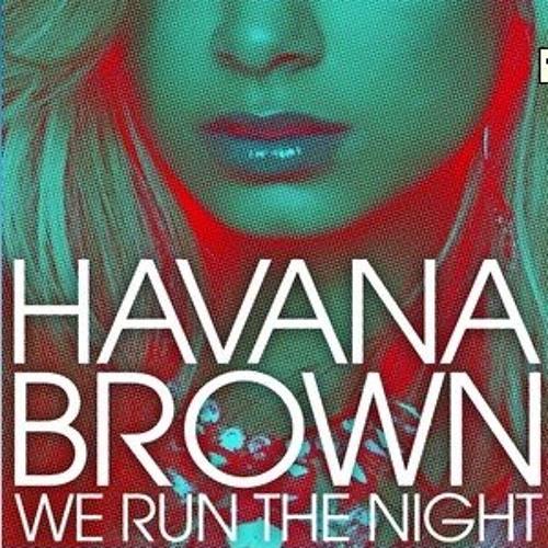 Havana Brown f Pitbull - We Run The Night ( Jerry remix )