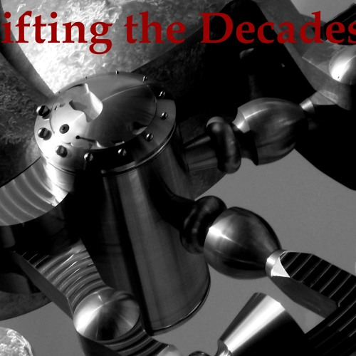 03 Shifting the Decades