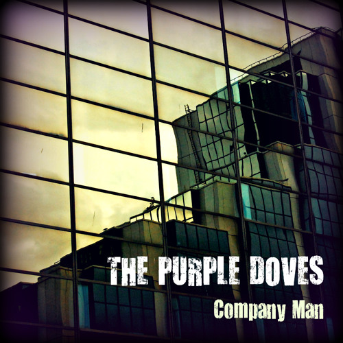 Company Man The Purple Doves