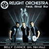 """BELLY DANCE (IM NIN'ALU)""- Relight Orchestra ft. Rinat Bar (remix sampler preview)"