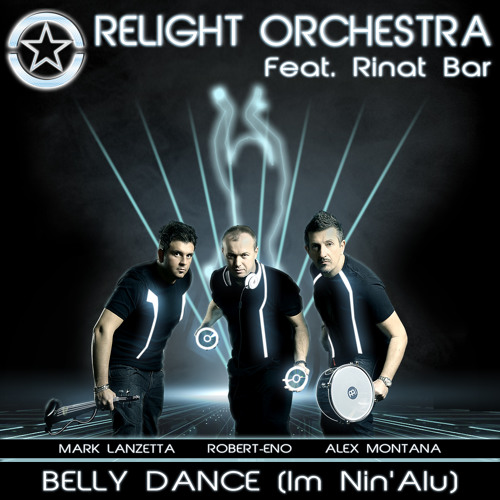 """BELLY DANCE (IM NIN'ALU)""- Relight Orchestra ft. Rinat Bar (remix sampler preview)"