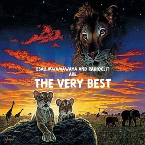 Esau Mwamwaya & Radioclit are The Very Best (2008 mixtape) FREE DOWNLOAD