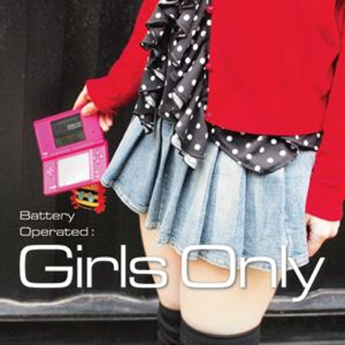 [Album] Battery Operated: Girls Only