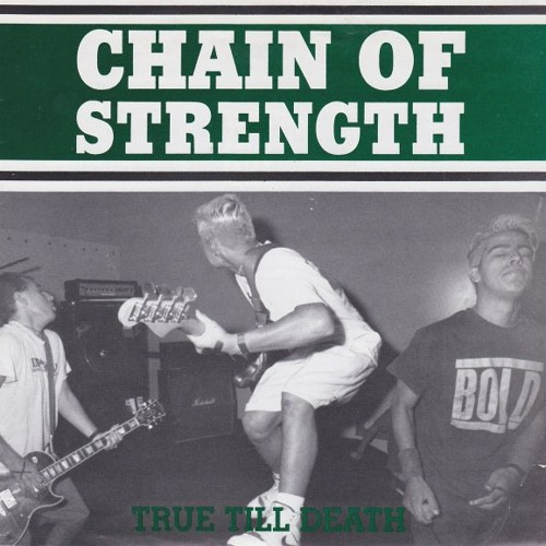 Chain of Strength - True Till Death