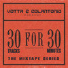 30 for 30 Volume 2 - The Best of A Tribe Called Quest