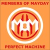 Members of Mayday - Perfect Machine
