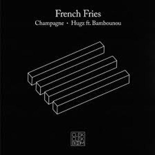 French Fries - Hugz (feat. Bambounou)