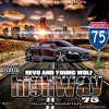Young Wolf Ft Revo-Highway 75(Produced By CMG & Dirty Beatz Bangers)