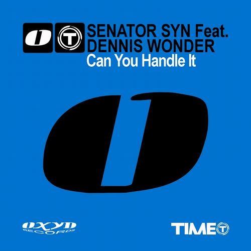 Senator Syn ft Dennis Wonder - Can You Handle It (Ivan Laine Remix)