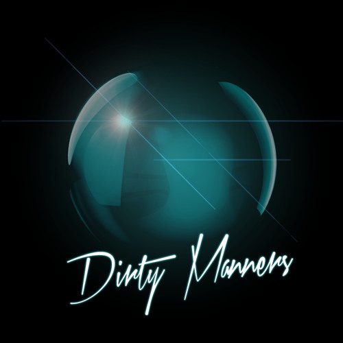Dirty Manners - Clarity (Original mix)