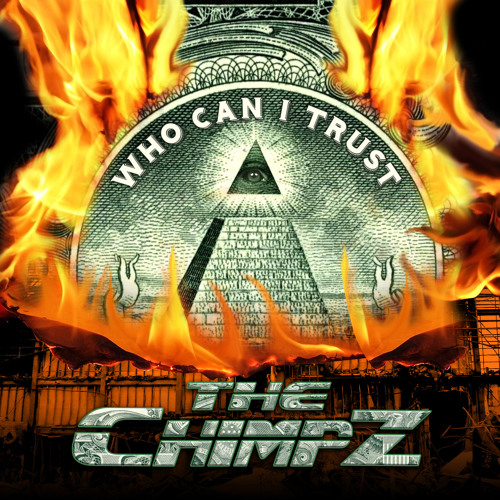 The Chimpz - Who Can I Trust