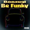 Preview | Bonsugi - Be Funky (Original Mix)