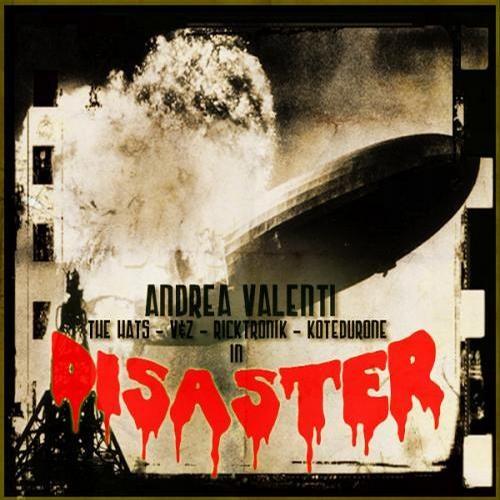 Andrea Valenti - Disaster!!!  - THAF REC -