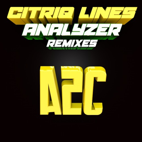 Citriq Lines - Analyzer (A2C remix)