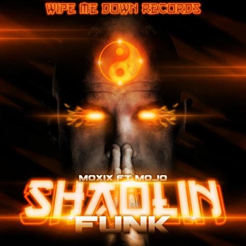Shaolin Funk - Moxix, Mojo, Addergebroed, XKore, Quartus Saul & Maksim.