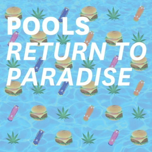 Return To Paradise - Pools Mixtape Vol.2