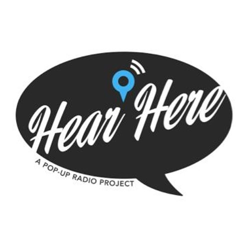 Hear Here: A community storytelling project from KALW 91.7FM