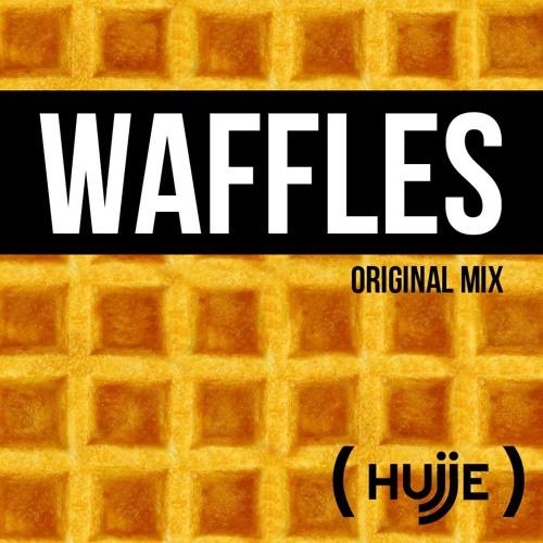 Hujje- Waffles (Original Mix)